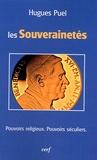 Hugues Puel - Les souverainetés - Pouvoirs religieux, pouvoirs séculiers.