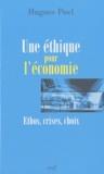 Hugues Puel - Une éthique pour l'économie - Ethos, crises, choix.