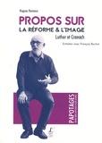 Hugues Romano - Propos sur la Réforme & l'image - Luther et Cranach.