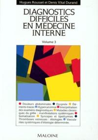 Deedr.fr DIAGNOSTICS DIFFICILES EN MEDECINE INTERNE. Volume 3 Image