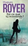 Hugues Royer - Est-ce que tu m'entends ?.