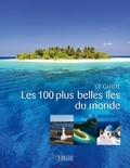 Hugues Royer - Les 100 plus belles îles du monde.