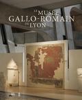 Hugues Savay-Guerraz - Le musée gallo-romain de Lyon.