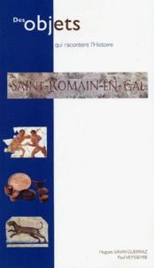 Hugues Savay-Guerraz et Paul Veysseyre - Saint-Romain-en-Gal.