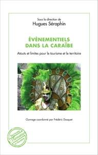 Hugues Séraphin - Evènementiels dans la Caraïbe - Atouts et limites pour le tourisme et le territoire.