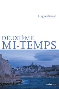 Hugues Serraf - Deuxième mi-temps.