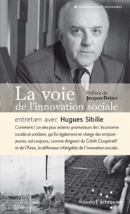 Hugues Sibille - La voie de l'innovation sociale.