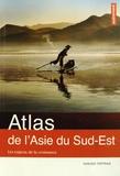 Hugues Tertrais - Atlas de l'Asie du Sud-Est - Les enjeux de la croissance.