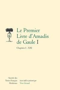 Hugues Vaganay - Le premier livre d'Amadis de Gaule - 2 volumes.