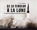 Hugues Wenkin - De la terreur à la Lune - La saga des armes secrètes d'Hitler.
