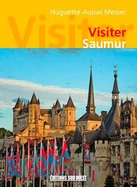 Huguette Ausias Messer - Visiter Saumur.