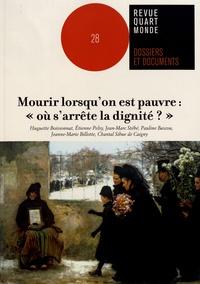 """Huguette Boissonnat et Etienne Pelsy - Mourir lorsqu'on est pauvre : """"où s'arrête la dignité ?""""."""