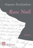 Huguette Bouchardeau - Rose Noël.