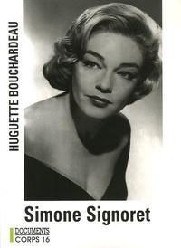 Huguette Bouchardeau - Simone Signoret.