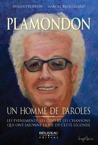 Huguette Brun et Marcel Brouillard - Plamondon - Un homme de paroles.
