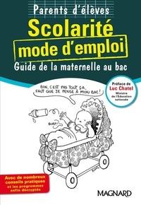 Parents délèves Scolarité mode demploi - Guide de la maternelle au bac.pdf