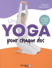 Huguette Declercq - Un yoga pour chaque dos.