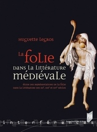 Checkpointfrance.fr La folie dans la littérature médiévale - Etude des représentations de la folie dans la littérature des XIIe, XIIIe et XIVe siècles Image