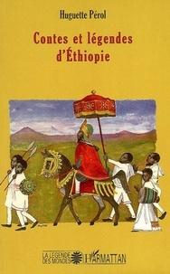 Huguette Pérol - Contes et légendes d'Ethiopie.