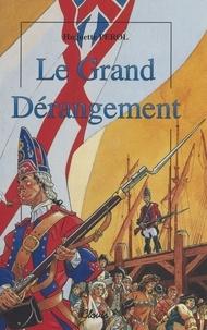 Huguette Pérol - Le Grand Dérangement.