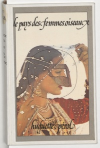 Huguette Pérol et Eve Arnold-Magnum - Le pays des femmes oiseaux.