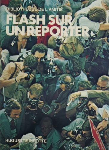 Flash sur un reporter