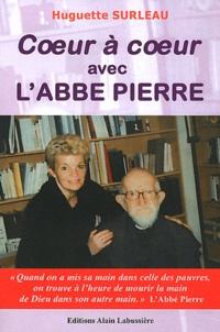 Huguette Surleau - Coeur à coeur avec l'Abbé Pierre.