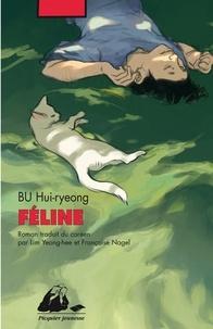Féline - Hui-ryeong Bu pdf epub