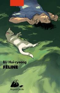 Hui-ryeong Bu - Féline.