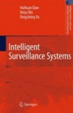 Huihuan Qian et Xinyu Wu - Intelligent Surveillance Systems - Intelligent Systems, Control and Automation: Science and Engineering.
