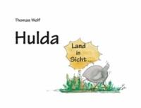 Hulda - Land in Sicht ....