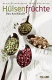 Hülsenfrüchte - Das Kochbuch.