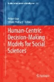 Human-Centric Decision-Making Models for Social Sciences.