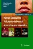 Mihalis Lazaridis - Human Exposure to Pollutants via Dermal Absorption and Inhalation.