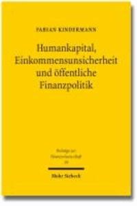 Humankapital, Einkommensunsicherheit und öffentliche Finanzpolitik.