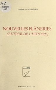 Humbert de Montlaur - Nouvelles flâneries - Autour de l'histoire.