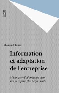 Humbert Lesca - Information et adaptation de l'entreprise - Mieux gérer l'information pour une entreprise plus performante.