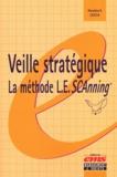 Humbert Lesca - Veille stratégique : la méthode L.E.SCAnning.
