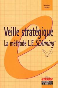Veille stratégique : la méthode L.E.SCAnning - Humbert Lesca | Showmesound.org