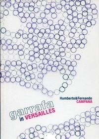 Humberto Campana et Fernando Campana - Garrafa in Versailles - Avec 1 DVD.