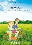 Hummel - Geschichten über Freundschaft, Liebe und andere Gefühle.