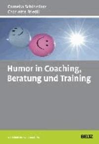 Humor in Coaching, Beratung und Training.