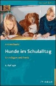 Hunde im Schulalltag - Grundlagen und Praxis.