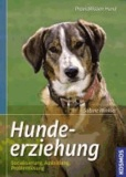 Hundeerziehung - Sozialisierung, Ausbildung, Problemlösung.