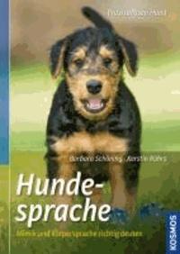 Hundesprache - Mimik und Körpersprache richtig deuten.