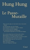 Hung Hung - Le passe-muraille.