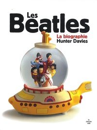Hunter Davies - Les Beatles - La biographie.
