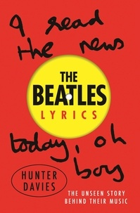 Hunter Davies - The Beatles Lyrics.