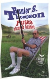 Hunter S. Thompson - Parano dans le bunker.