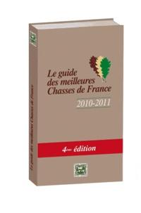 Hunting international - Le guide des meilleures chasses - Pack en 2 volumes, Le guide des meilleures chasses de France ; Le guide des meilleurs chasses et pêches à l'étranger.